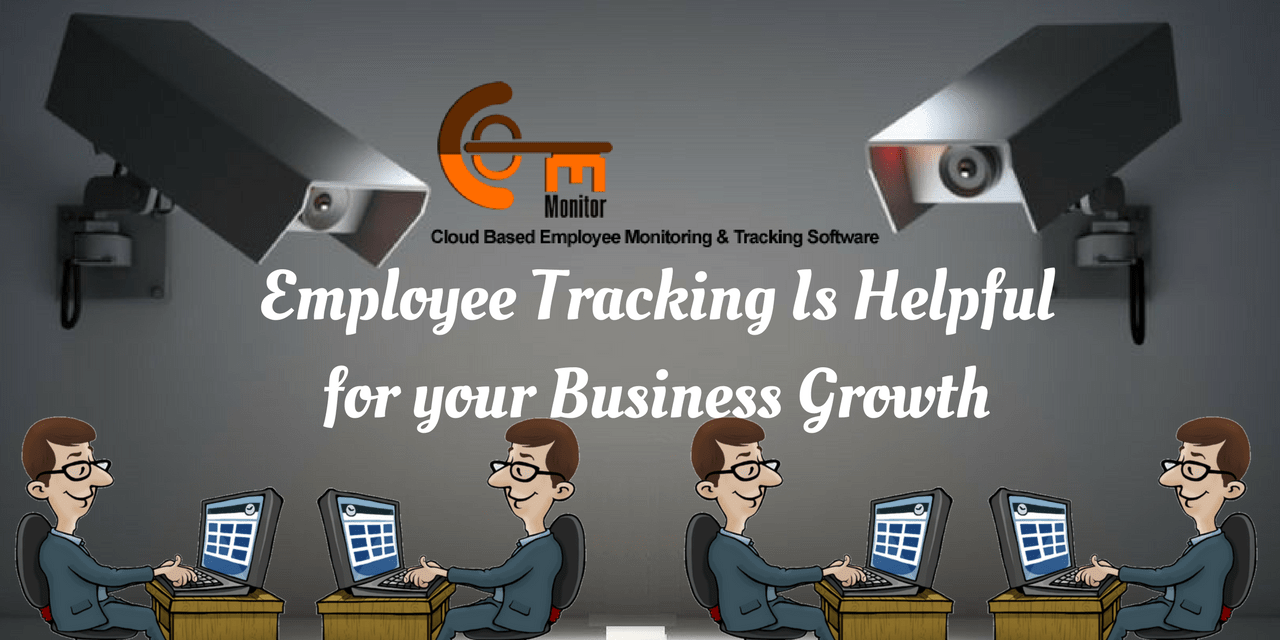 How is Employee Tracking Helpful for your Business Growth?