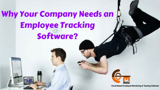 Why Your Company Needs an Employee Tracking Software?