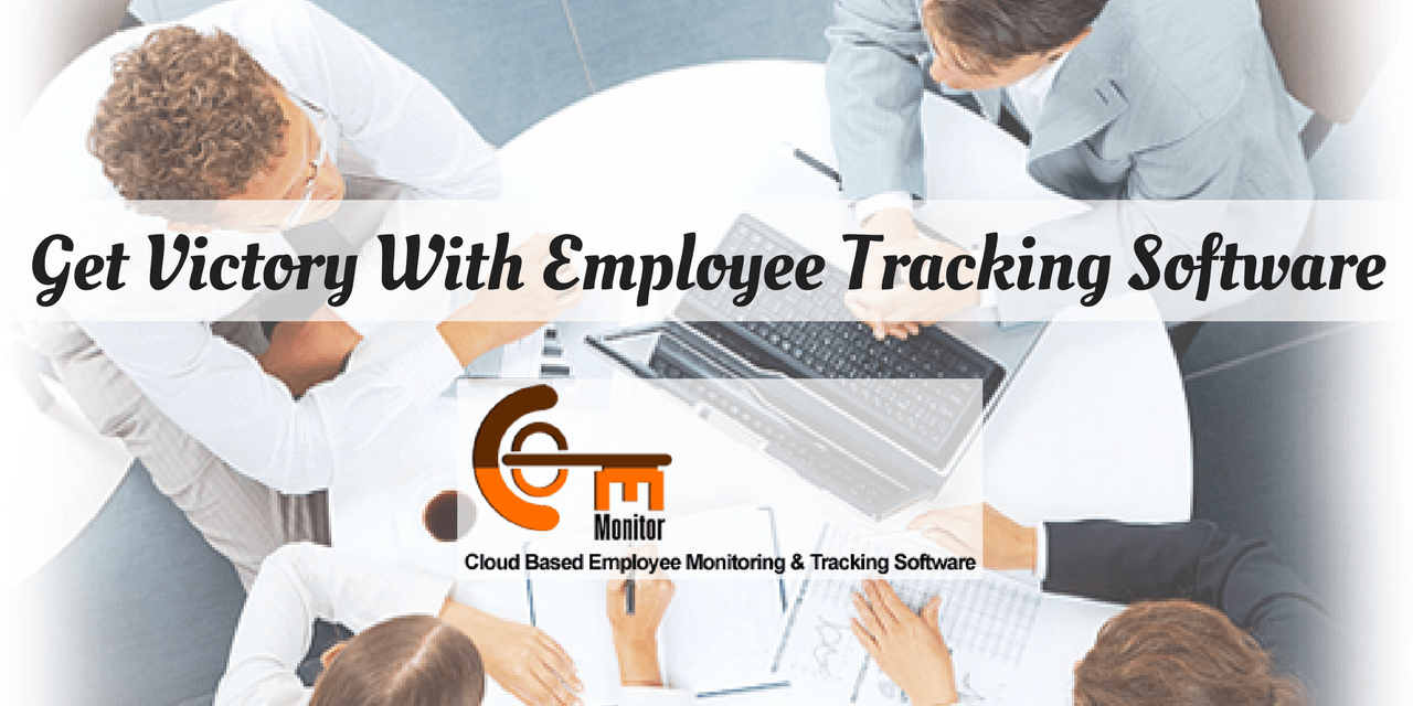 How To Get Victory For Your Business Using Employee Tracking Software?
