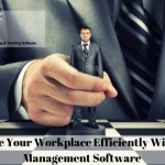 How Staff Management Software Can Help You Efficiently Manage Your Workplace?