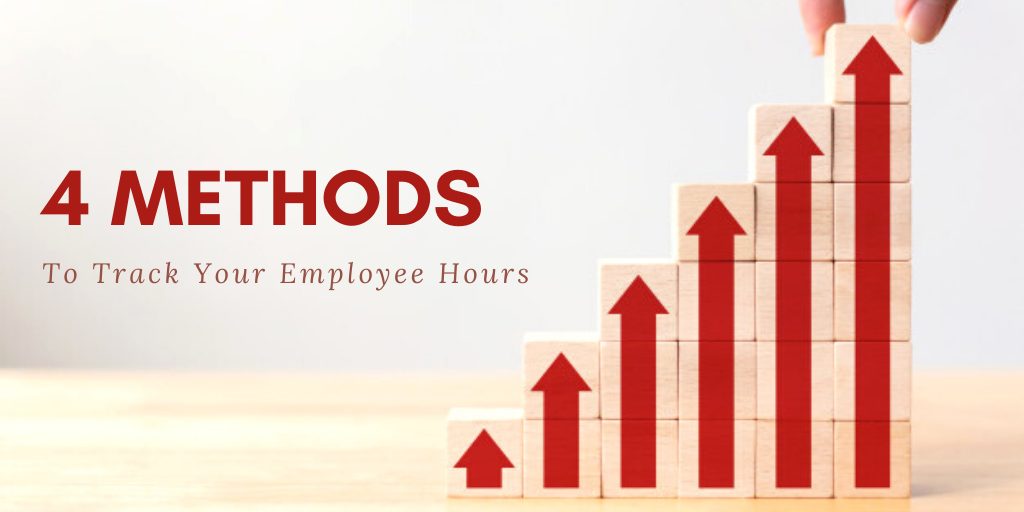4 Methods For How To Keep Track Of Employee Hours