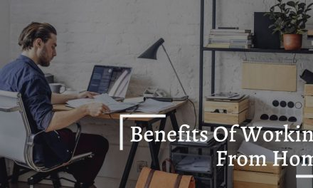 07 Benefits Of Employees Working From Home
