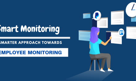 The Ultimate Guide To Employee Monitoring: A Smarter Approach Towards It