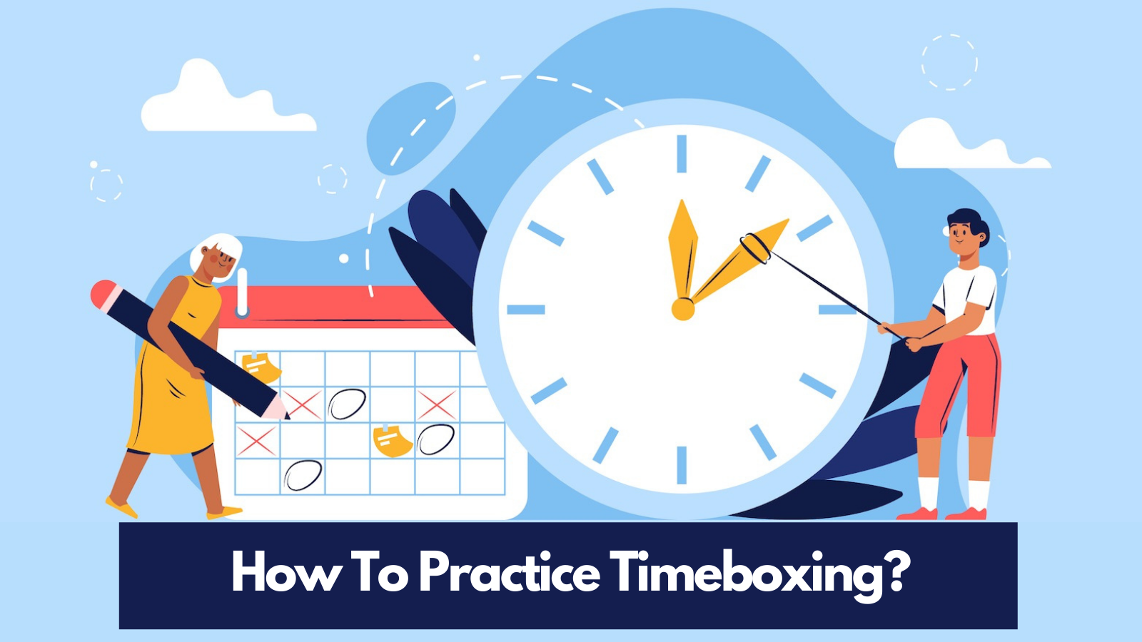 how-to-practice-timeboxing