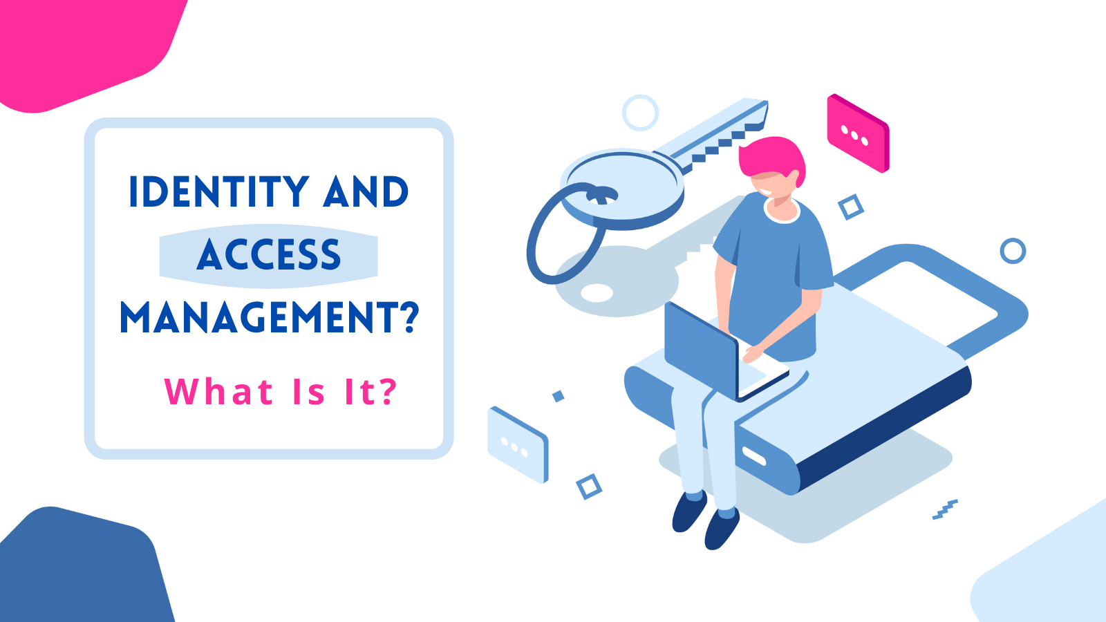 what-is-identity-and-access-management