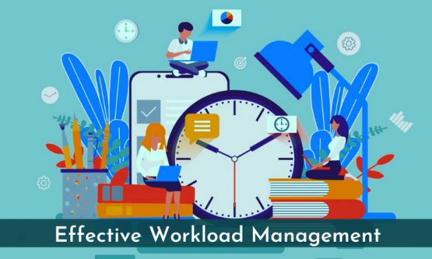 How To Build an Effective Workload Management System For Your Organization?
