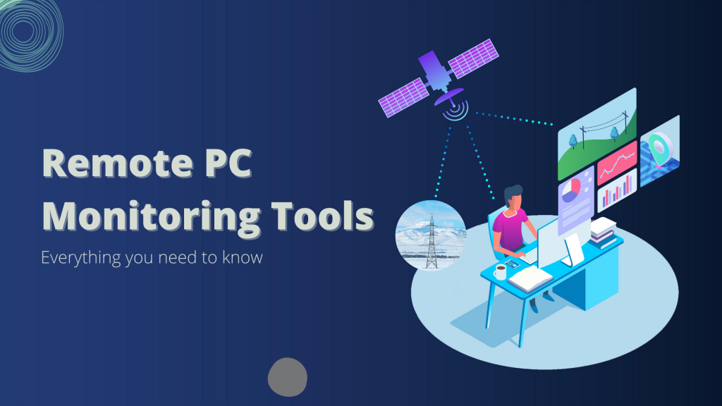 Remote-PC-Monitoring-Tools-Everything-you-need-to-know