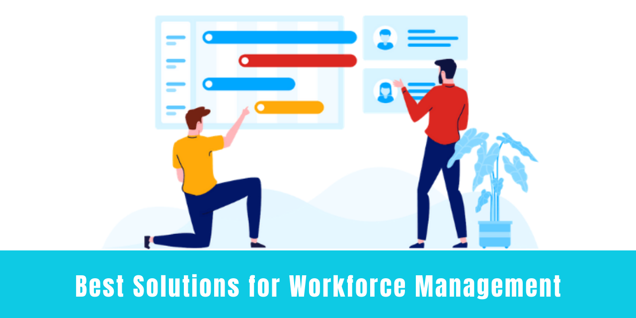 Best Solutions for Workforce Management