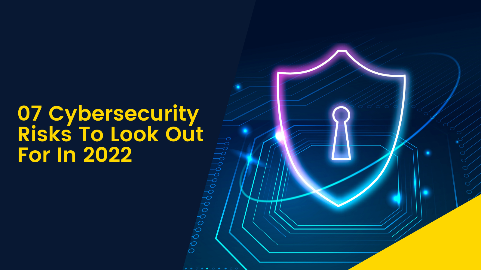cybersecurity-risks-to-look-out-for-in-2022