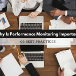 Why Is Performance Monitoring Important   09 Best Practices
