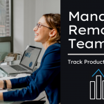 3 Tips For Managing A Remote Team Effectively