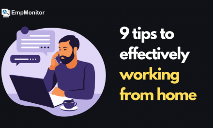 9 Tips To Effectively Work Remotely From Home